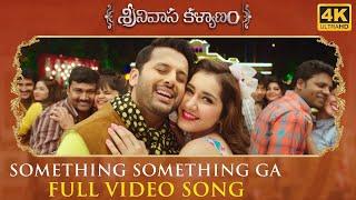 Something Something Full Video Song - Srinivasa Kalyanam Video Songs | Nithiin, Raashi Khanna - DILRAJU