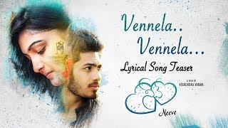 Vennela Vennela  Lyrical Song Teaser From Neeve Telugu Short Film || Film By Veerendra Varma - YOUTUBE