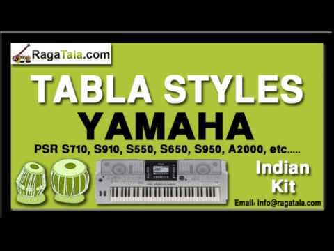 Nainoon main sapna - Yamaha Tabla Styles - Indian Kit - PSR S710 S910 S550 S650 S950 A2000 ect