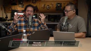 Microsoft Home Hub - PCWorld Show #35 (Part 2 of 4) - PCWORLDVIDEOS