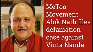 MeToo Movement: Alok Nath files defamation case against Vinta Nanda - TIMESOFINDIACHANNEL