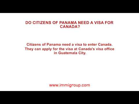 Do citizens of Panama need a visa for Canada?