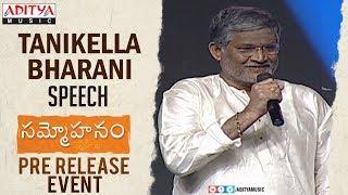Tanikella Bharani Speech @ Sammohanam Pre-Release Event | Sudheer Babu, Aditi Rao Hydari - ADITYAMUSIC