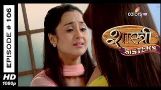 Shastri Sisters : Episode 107 - 21st November 2014