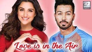 Parineeti Chopra DATING Cricketer Hardik Pandya? | LehrenTV