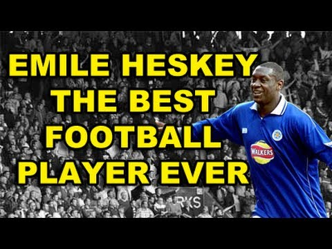 Emile Heskey - The Best Player Ever