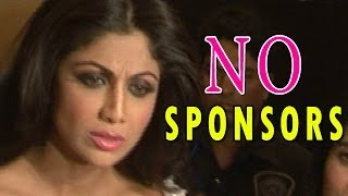 Shilpa Shetty has no sponsors for her cricket team