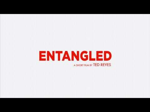 Entangled - Short Film - Teaser