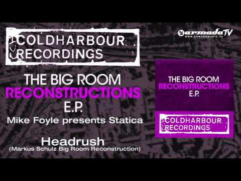 Mike Foyle presents Statica - Headrush (Markus Schulz Big Room Reconstruction)