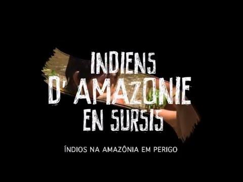 Índios na Amazonia em Perigo (legenda em português)