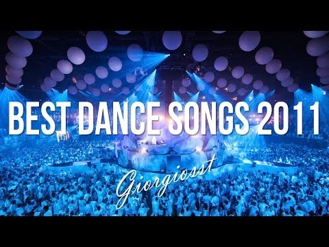 Best Dance Songs 2011 - The Return Mix by GIORGIOSST