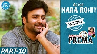 Nara Rohit Exclusive Interview Part #10 || Dialogue With Prema || Celebration Of Life - IDREAMMOVIES