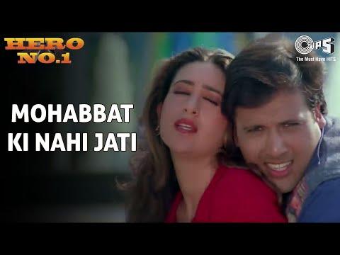 Hero No 1 - Govinda & Karishma Kapoor - Mohabbat Ki Nahi Jaati - Full Song - HQ