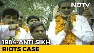 Verdict In 1984 Riot Case Against Sajjan Kumar Today - NDTV