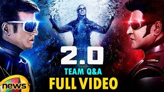 ROBO 2.0 Movie TEAM Q&A FULL VIDEO | Rajinikanth | Akshay Kumar | AR Rahman | Shankar | Mango News - MANGONEWS