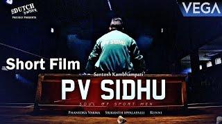 PV Sidhu Short Film || Latest Telugu Short Film 2016 - YOUTUBE