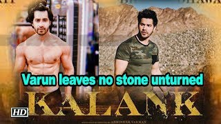 Varun leaves no stone unturned for 'Kalank' - BOLLYWOODCOUNTRY