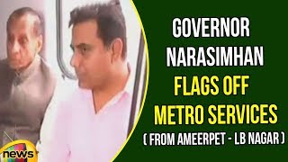 Governor ESL Narasimhan flags off the Hyderabad Metro services between Ameerpet to LB Nagar - MANGONEWS