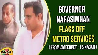 Governor ESL Narasimhan flags off the Hyderabad Metro services between Ameerpet to LB Nagar - MANGONEWS