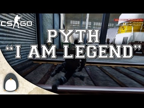 "CS:GO - pyth ""I AM LEGEND"""