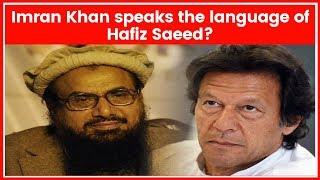 Pulwama attack: Pakistan PM Imran Khan speaks the language of Hafiz Saeed? - NEWSXLIVE