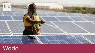 India puts up tariffs on Chinese solar panels - FINANCIALTIMESVIDEOS