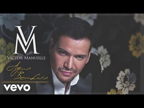 Víctor Manuelle - Agua Bendita (Audio)