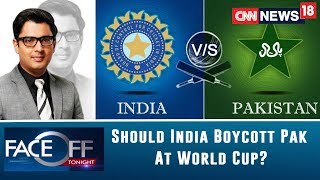 Can Cricket Be Bigger Than The Country? Should India Boycott Pakistan At World Cup? | Faceoff - IBNLIVE