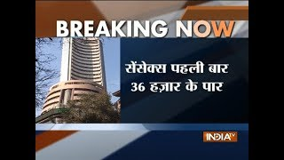 Sensex tops 36000, Nifty crosses 11,000 for first time ever - INDIATV