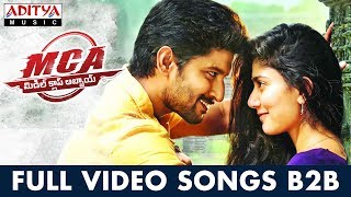MCA Full Video Songs Back To Back | Nani, Sai Pallavi | DSP | Sriram Venu - ADITYAMUSIC