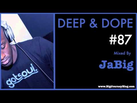 The Best of Soulful House Music DJ Mix by JaBig [DEEP & DOPE #87]