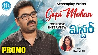 Screenplay Writer Gopi Mohan Exclusive Interview PROMO || #Mister || Talking Movies With iDream - IDREAMMOVIES