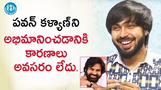I don't know why I love Pawan Kalyan - Actor Maanas | Talking Movies With iDream | Deeksha Sid - IDREAMMOVIES