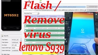 How to Remove Virus / Flash / Update Lenovo S939 to the Last Version