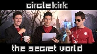The Secret World is out!  | CircleKirk