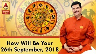 GuruJi With Pawan Sinha: Know how will be your 26th September, 2018 based on your zodiac s - ABPNEWSTV