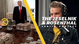 Trump's Fast-Food Buffet Was Trashy (But Calculated) - The Jeselnik & Rosenthal Vanity Project - COMEDYCENTRAL