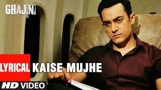 LYRICAL: Kaise Mujhe | Ghajini | Aamir Khan, Asin | Benny Dayal, Shreya Ghosal | A.R. Rahman - TSERIES