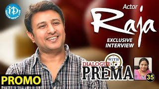 Actor Raja Exclusive Interview PROMO || Dialogue With Prema || Celebration Of Life #35 - IDREAMMOVIES