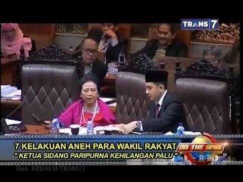 On The Spot - 7 Kelakuan Aneh Para Wakil Rakyat