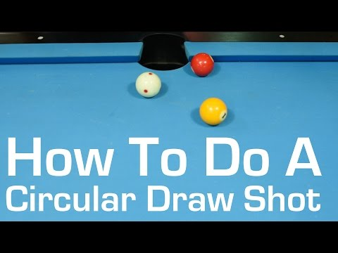 How To Do a Circular Draw Shot in Pool