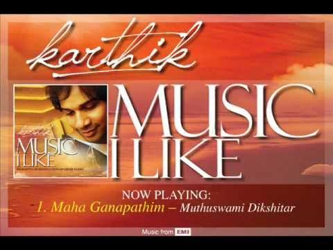 Music I Like - Karthik