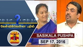 Exclusive Interview with Sasikala Pushpa, Rajya Sabha MP – Kelvikku Enna Bathil 17-08-2016 – Thanthi TV Show Kelvikkenna Bathil