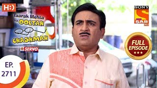 Taarak Mehta Ka Ooltah Chashmah - Ep 2711 - Full Episode - 17th April, 2019 - SABTV