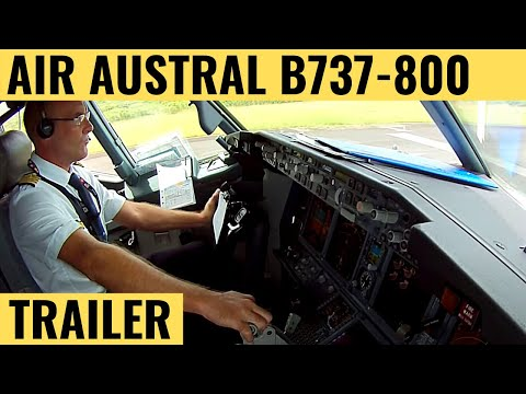 Air Austral B737-800 - Cockpit Video - Flightdeck Action - Flights In The Cockpit