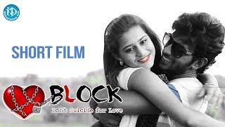 Love Block Short Film - Latest 2018 Telugu Short Films || Directed By Madhu Prasad Jillella - YOUTUBE