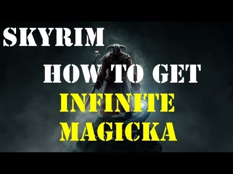 Skyrim - How to Get Infinite Magicka