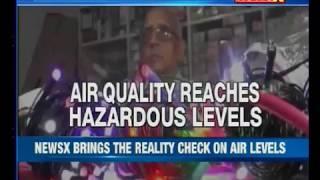 Air levels reach hazardous level in Delhi & NCR - NEWSXLIVE