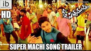 S/o Satyamurthy Super Machi song trailer - idlebrain.com - IDLEBRAINLIVE