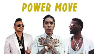 Konshens Feat. Vybz Kartel & Sean Paul - Power Move ( 2016 )